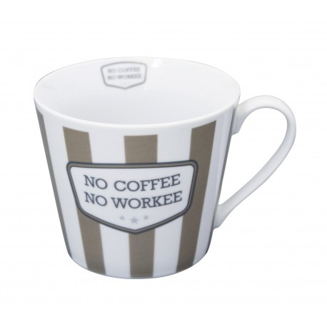 "Tasse: ""No coffee, no workee"""