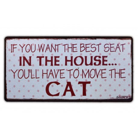 If you want the best seat in the house... You'll have to move the cat