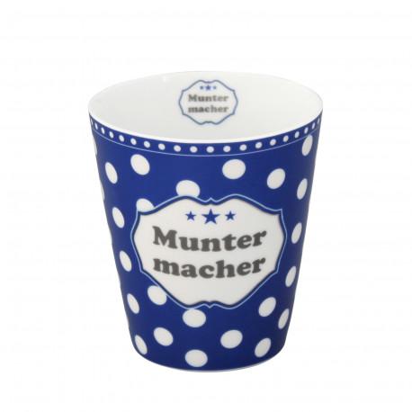 Becher: Muntermacher