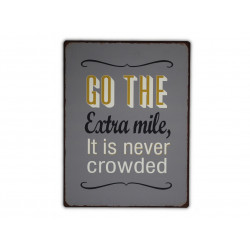 Go the extra mile, it is never crowded