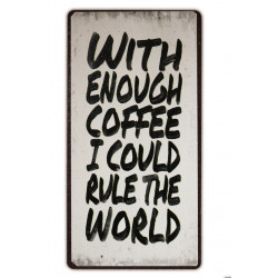 """Kühlschrankmagnet mit dem Spruch """"With enough coffee I could rule the world"""""""