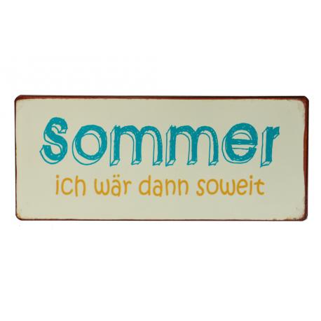 Blechschild: Sommer - ich wär dann soweit