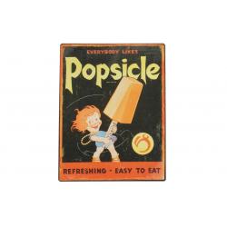 Blechschild: Everybody likes Popsicle - Refreshing - Easy To Eat