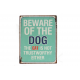 Blechschild: Beware of the Dog - the cat is not trustworthy either