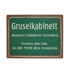 Blechschild: Gruselkabinett - Monster! Grässliche Gestalten! Treten Sie ein in die Welt des Grauens