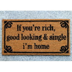 Fussmatte: If you're rich, good looking & single i'm home