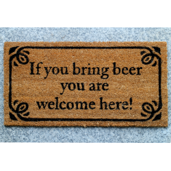 Fussmatte: If you bring beer you are welcome here!