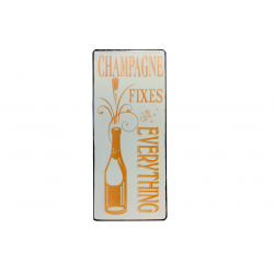 Blechschild: Champagne fixes everything