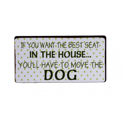 Magnet: If you want the best seat in the house... you'll have to move the dog