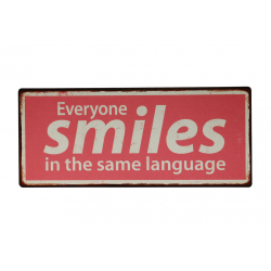Blechschild: Everyone smiles in the same language