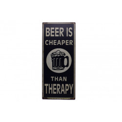 Blechschild: Beer is cheaper than therapy