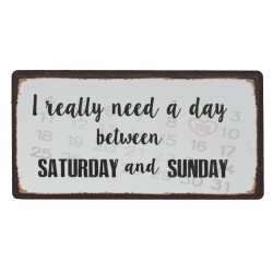 Magnet: I really need a day between Saturday and Sunday